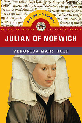Picture of An Explorer's Guide to Julian of Norwich