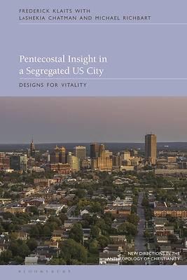 Picture of Pentecostal Insight in a Segregated U.S. City