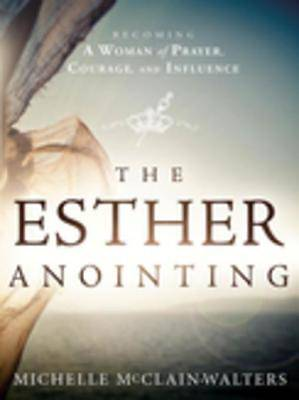 The Esther Anointing [ePub Ebook]