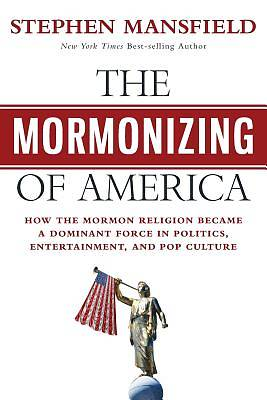 Picture of The Mormonizing of America