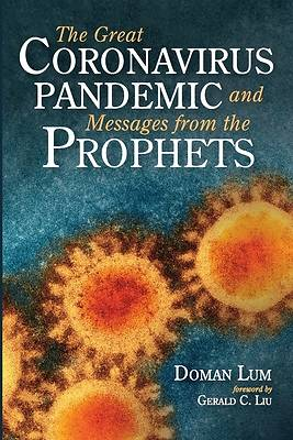 Picture of The Great Coronavirus Pandemic and Messages from the Prophets