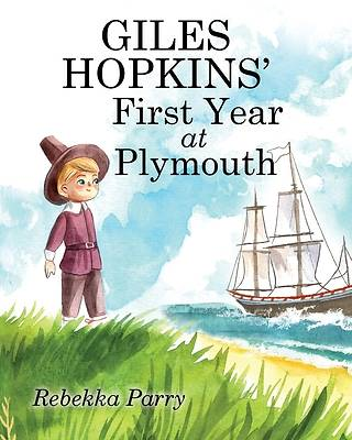 Picture of Giles Hopkins' First Year at Plymouth