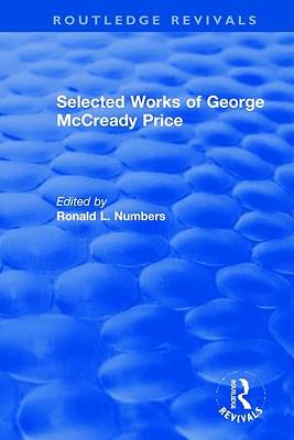 Picture of Selected Works of George McCready Price