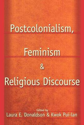Postcolonialism, Feminism and Religious Discourse