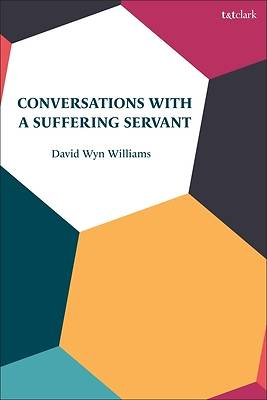 Picture of Conversations with a Suffering Servant