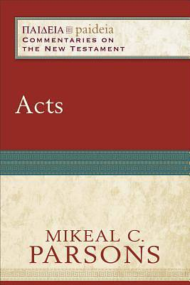 Paideia Commentaries on the New Testament - Acts