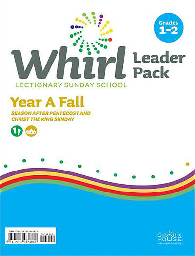 Whirl Lectionary Grades 1-2 Leader Guide Fall Year A