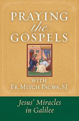 Praying the Gospels with Fr. Mitch Pacwa