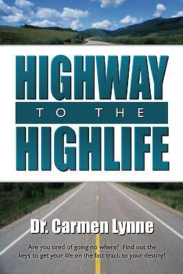 Highway To The Highlife [Adobe Ebook]