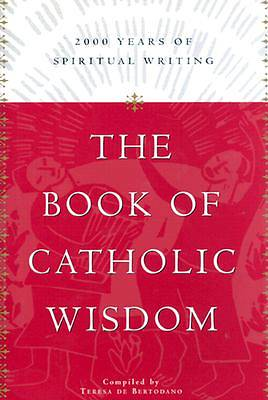 The Book of Catholic Wisdom