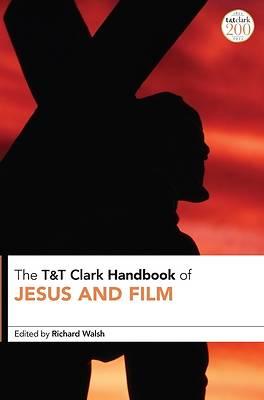 Picture of T&t Clark Handbook of Jesus and Film