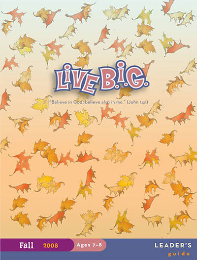 Picture of Live B.I.G. Ages 7-8 Leaer's Guide Fall 2009 Download