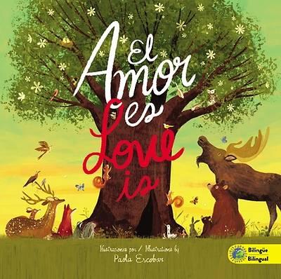 Picture of El Amor Es / Love Is - Edición Bilingüe