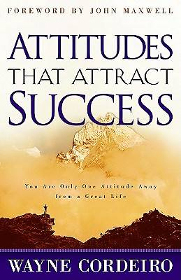 Attitudes That Attracts Success