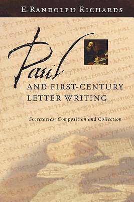 Picture of Paul and First-Century Letter Writing