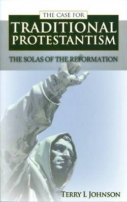Picture of The Case for Traditional Protestantism