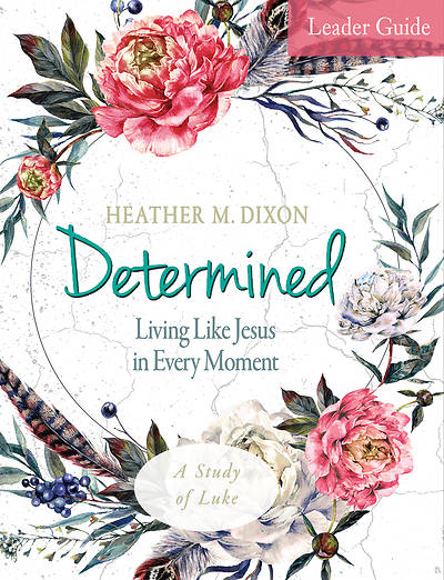 Picture of Determined - Women's Bible Study Leader Guide