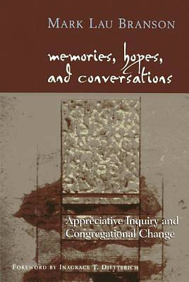 Memories, Hopes, and Conversations