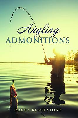 Picture of Angling Admonitions