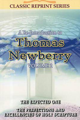 A Re-Introduction to Thomas Newberry, Volume 2