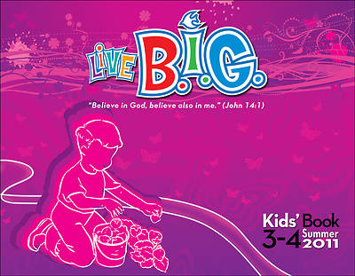 Picture of Live B.I.G. Ages 3-4 Kids Book Summer 2011