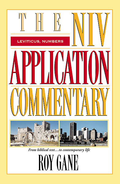 The New International Version Application Commentary - Leviticus, Numbers