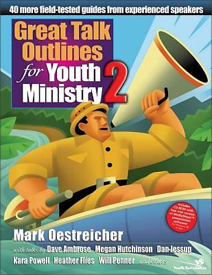 Great Talk Outlines for Youth Ministry Volume 2