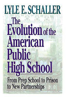 Evolution of the American Public High School [Adobe Ebook]