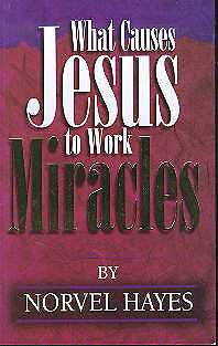 What Causes Jesus to Work Miracles [ePub Ebook]