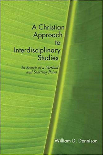 Picture of A Christian Approach to Interdisciplinary Studies