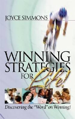 Winning Strategies for Life