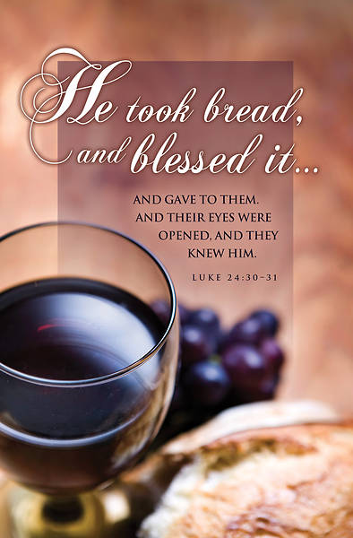 Picture of He Took Bread and Blessed It Communion Regular Size Bulletin (Pkg of 100)