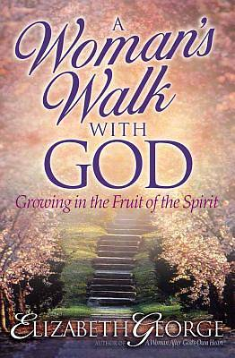 A Womans Walk with God