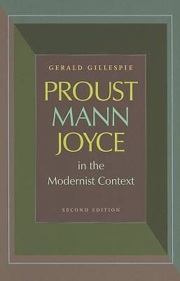 Picture of Proust, Mann, Joyce in the Modernist Context