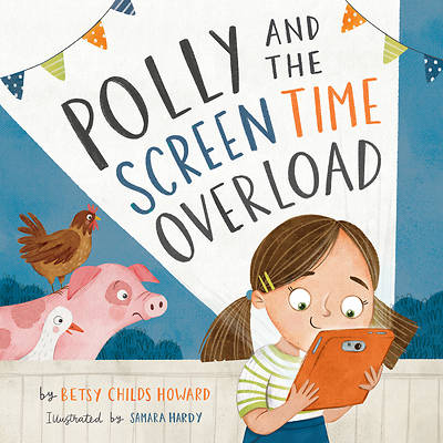 Picture of Polly and the Screen Time Overload