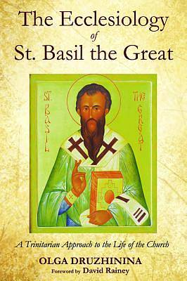 Picture of The Ecclesiology of St. Basil the Great