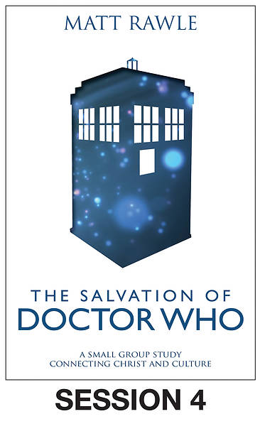 Picture of The Salvation of Doctor Who - Streaming Video Session 4