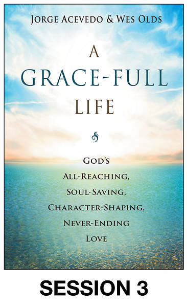 Picture of A Grace-Full Life Streaming Video Session 3