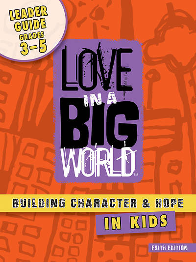 Picture of Love In A Big World: Diversity/ Social Justice Gr 3-5 Leader (5 Sessions) print