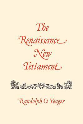 The Renaissance New Testament Volume 12