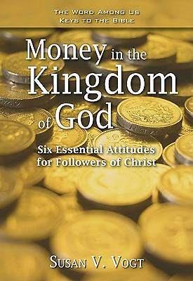 Money in the Kingdom of God