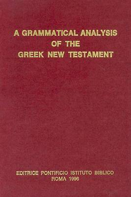 Picture of A Grammatical Analysis of the Greek New Testament