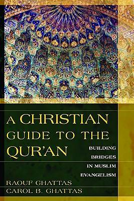 Picture of A Christian Guide to the Qur'an