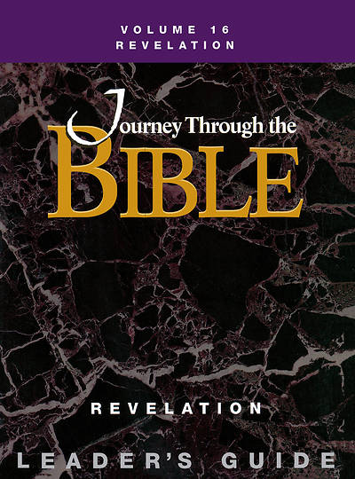 Journey Through the Bible Volume 16: Revelation Leaders Guide