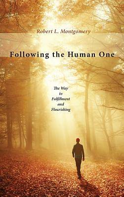Following the Human One