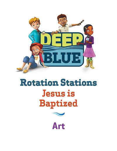 Picture of Deep Blue Rotation Station: Jesus Is Baptized - Art Station Download