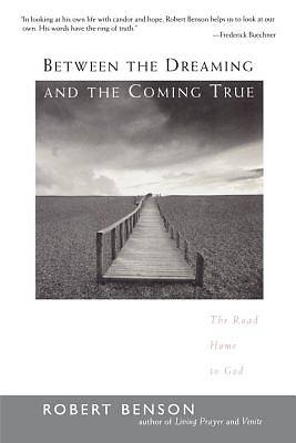 Picture of Between the Dreaming and the Coming True - eBook [ePub]