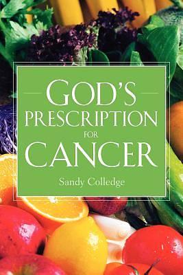 Picture of God's Prescription for Cancer