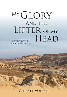 Picture of My Glory and the Lifter of My Head