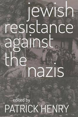 Jewish Resistance Against the Nazis